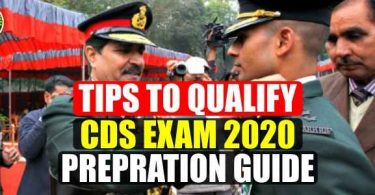 Tips to Qualify CDS Exam 2020 and Preparation Guide