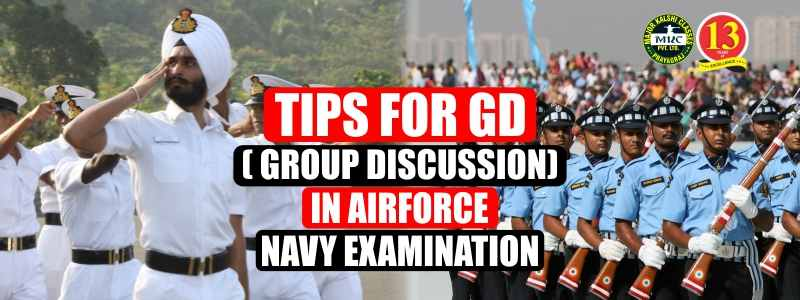 Tips for GD (Group Discussion) in Air force Navy Examination